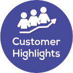 Customer Highlights