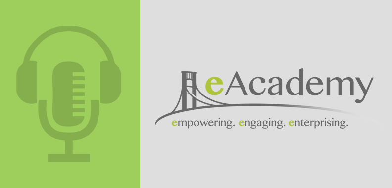 #6: Inspiring Entrepreneurial Youth – The Story of eAcademy at Linden Pointe